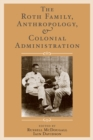 The Roth Family, Anthropology, and Colonial Administration - eBook