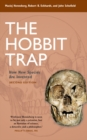 The Hobbit Trap : How New Species Are Invented - eBook