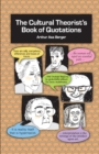 The Cultural Theorist's Book of Quotations - eBook