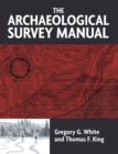The Archaeological Survey Manual - eBook