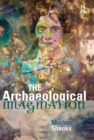 The Archaeological Imagination - eBook