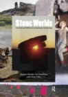 Stone Worlds : Narrative and Reflexivity in Landscape Archaeology - eBook