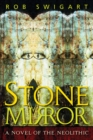 Stone Mirror : A Novel of the Neolithic - eBook