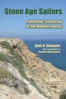 Stone Age Sailors : Paleolithic Seafaring in the Mediterranean - eBook