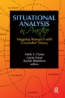 Situational Analysis in Practice : Mapping Research with Grounded Theory - eBook