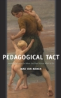 Pedagogical Tact : Knowing What to Do When You Don't Know What to Do - eBook