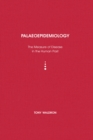 Palaeoepidemiology : The Measure of Disease in the Human Past - eBook