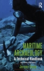 Maritime Archaeology : A Technical Handbook, Second Edition - eBook