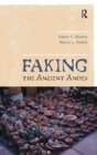 Faking the Ancient Andes - eBook