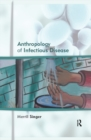 Anthropology of Infectious Disease - eBook