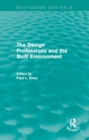 Routledge Revivals: The Design Professions and the Built Environment (1988) - eBook
