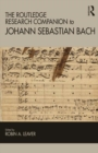The Routledge Research Companion to Johann Sebastian Bach - eBook