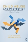 Child Abuse and Protection : Contemporary issues in research, policy and practice - eBook