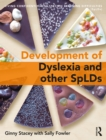 The Development of Dyslexia and other SpLDs - eBook