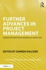 Further Advances in Project Management : Guided Exploration in Unfamiliar Landscapes - eBook