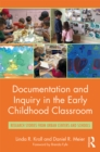 Documentation and Inquiry in the Early Childhood Classroom : Research Stories from Urban Centers and Schools - eBook