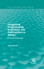 Integrating Programming, Evaluation and Participation in Design (Routledge Revivals) : A Theory Z Approach - eBook
