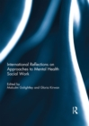 International Reflections on Approaches to Mental Health Social Work - eBook