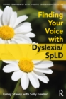 Finding Your Voice with Dyslexia/SpLD - eBook