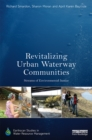 Revitalizing Urban Waterway Communities : Streams of Environmental Justice - eBook