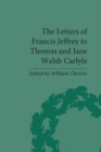 The Letters of Francis Jeffrey to Thomas and Jane Welsh Carlyle - eBook