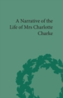 Narrative of the Life of Mrs Charlotte Charke - eBook