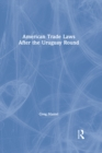 American Trade Laws After the Uruguay Round - eBook