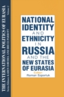 The International Politics of Eurasia: v. 2: The Influence of National Identity - eBook