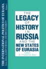 The International Politics of Eurasia: v. 1: The Influence of History - eBook