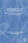 International Law and International Security: Military and Political Dimensions - A U.S.-Soviet Dialogue : Military and Political Dimensions - A U.S.-Soviet Dialogue - eBook