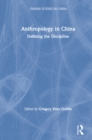 Anthropology in China: Defining the Discipline : Defining the Discipline - eBook