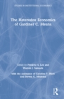 The Heterodox Economics of Gardiner C. Means - eBook
