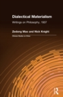 Dialectical Materialism: Writings on Philosophy, 1937 : Writings on Philosophy, 1937 - eBook