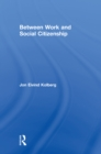 Between Work and Social Citizenship - eBook