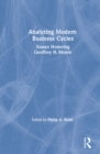 Analysing Modern Business Cycles: Essays Honoring Geoffrey H.Moore : Essays Honoring Geoffrey H.Moore - eBook