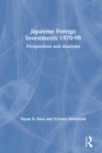 Japanese Foreign Investments, 1970-98: Perspectives and Analyses : Perspectives and Analyses - eBook