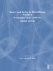 Slavery and Slaving in World History: A Bibliography, 1900-91: v. 1 : A Bibliography, 1900-91 - eBook