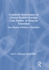 Corporate Governance in Central Eastern Europe: Case Studies of Firms in Transition : Case Studies of Firms in Transition - eBook