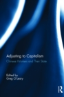 Chinese Workers and Their State: Adjusting to Capitalism : Adjusting to Capitalism - eBook