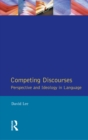 Competing Discourses : Perspective and Ideology in Language - eBook