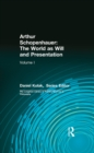 Arthur Schopenhauer: The World as Will and Presentation : Volume I - eBook