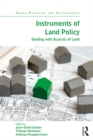 Instruments of Land Policy : Dealing with Scarcity of Land - eBook