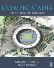 Olympic Stadia : Theatres of Dreams - eBook