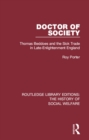 Doctor of Society : Tom Beddoes and the Sick Trade in Late-Enlightenment England - eBook