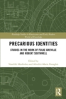 Precarious Identities : Studies in the Work of Fulke Greville and Robert Southwell - eBook