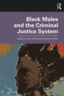 Black Males and the Criminal Justice System - eBook