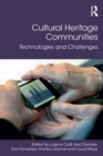 Cultural Heritage Communities : Technologies and Challenges - eBook