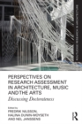Perspectives on Research Assessment in Architecture, Music and the Arts : Discussing Doctorateness - eBook