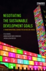 Negotiating the Sustainable Development Goals : A transformational agenda for an insecure world - eBook