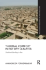 Thermal Comfort in Hot Dry Climates : Traditional Dwellings in Iran - eBook